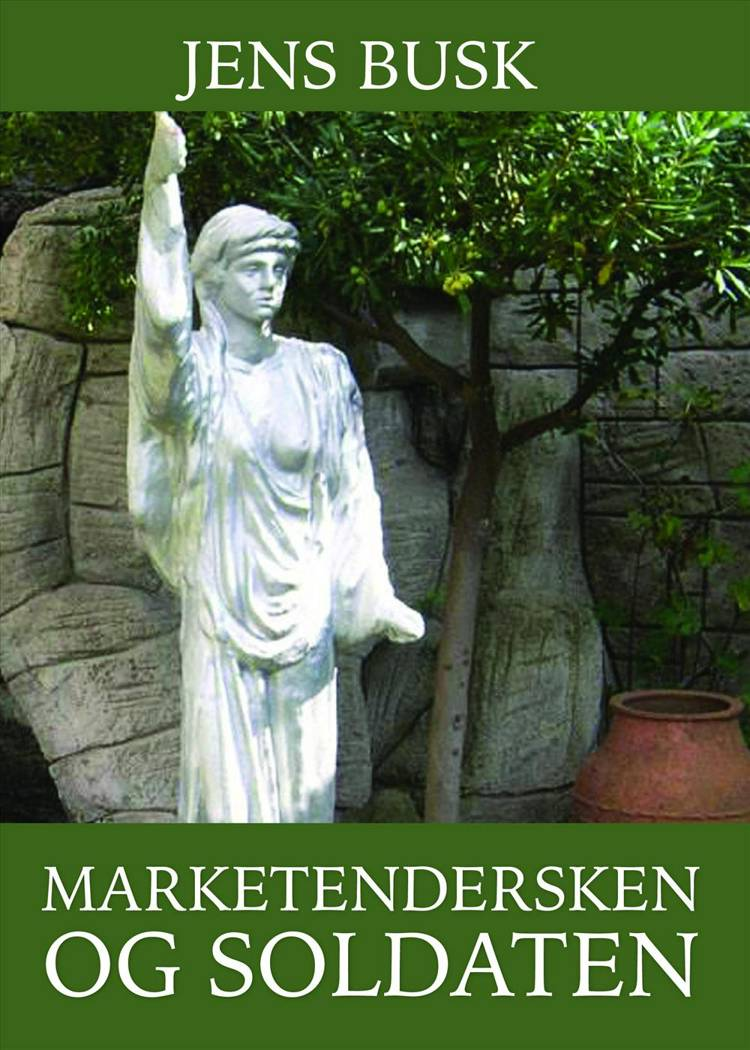 Marketendersken og soldaten af Jens Busk