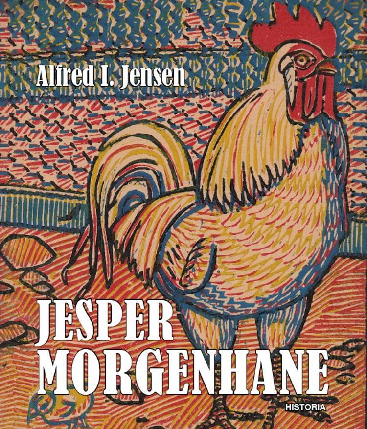 Jesper Morgenhane af Alfred I. Jensen