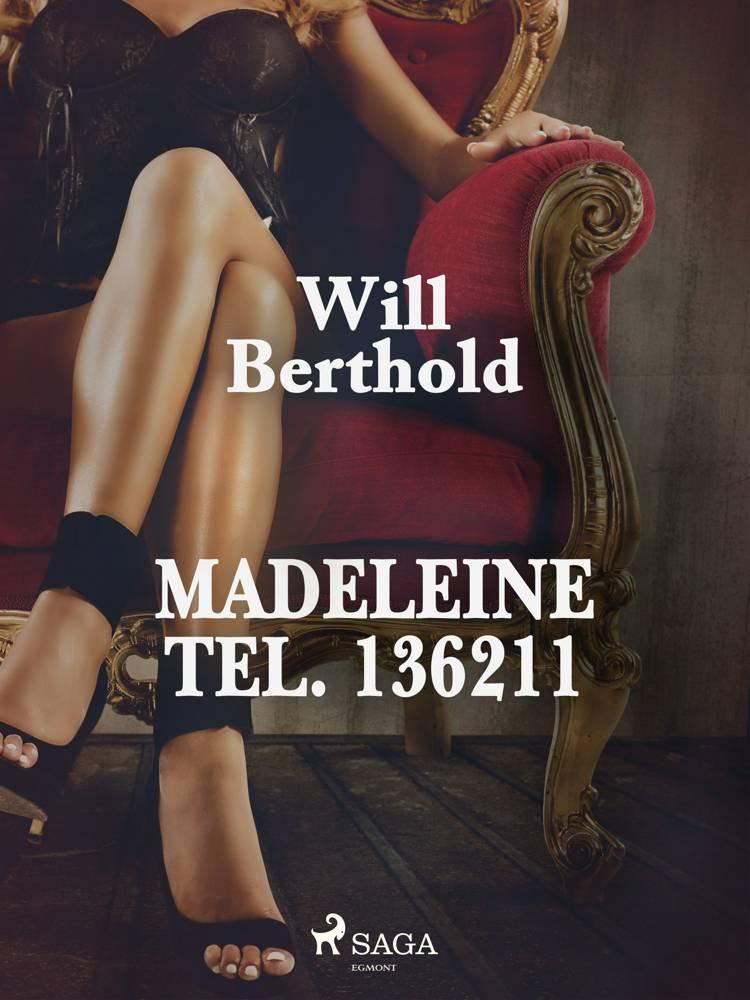 Madeleine Tel. 136211 af Will Berthold