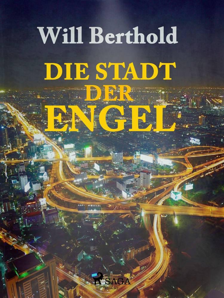 Die Stadt der Engel af Will Berthold