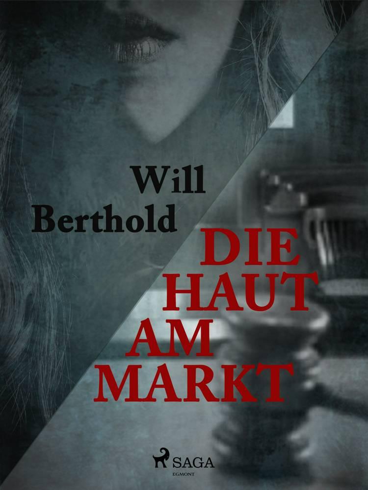 Die Haut am Markt af Will Berthold