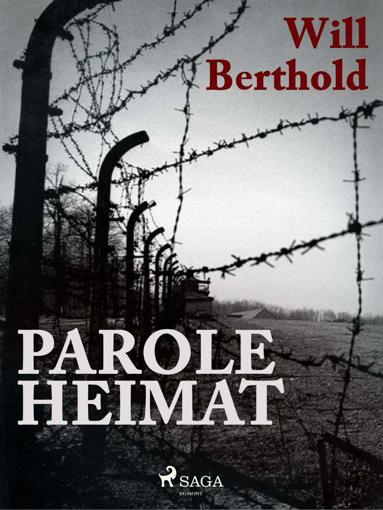 Parole Heimat af Will Berthold
