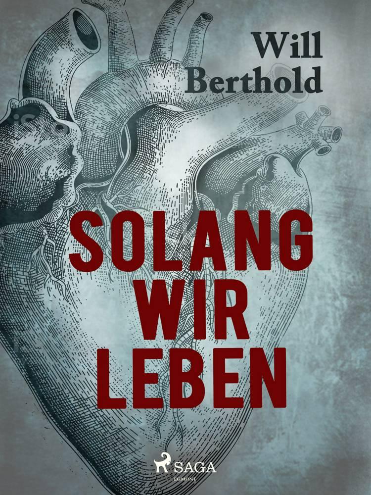 Solang wir leben af Will Berthold