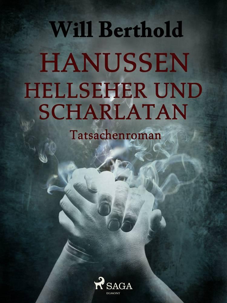 Hanussen - Hellseher und Scharlatan af Will Berthold