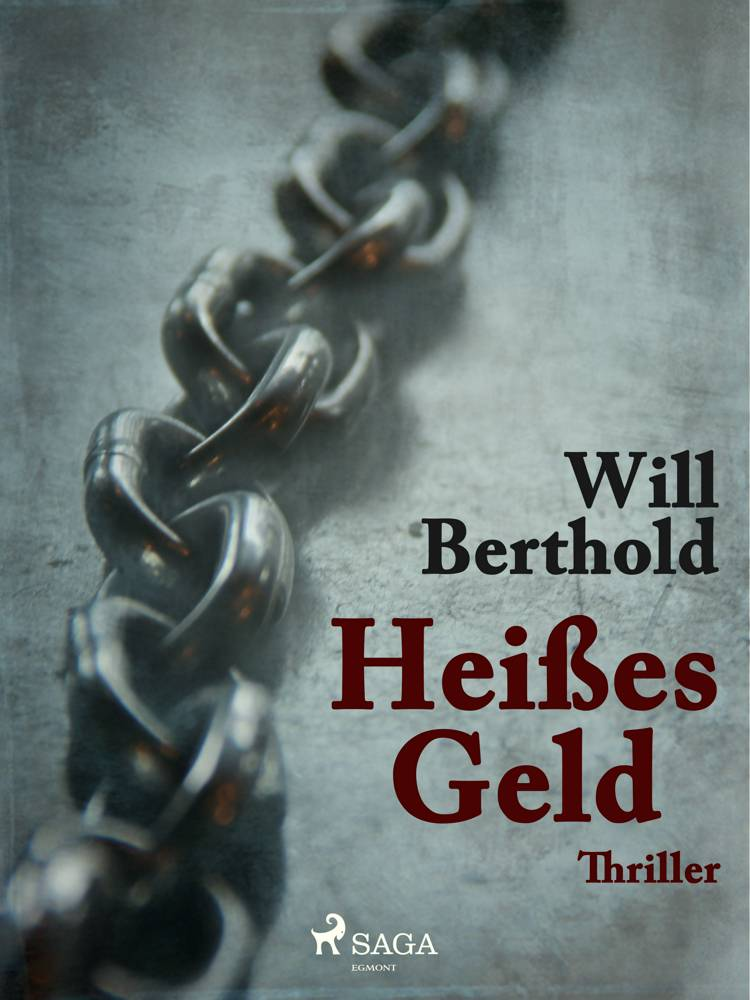 Heißes Geld af Will Berthold