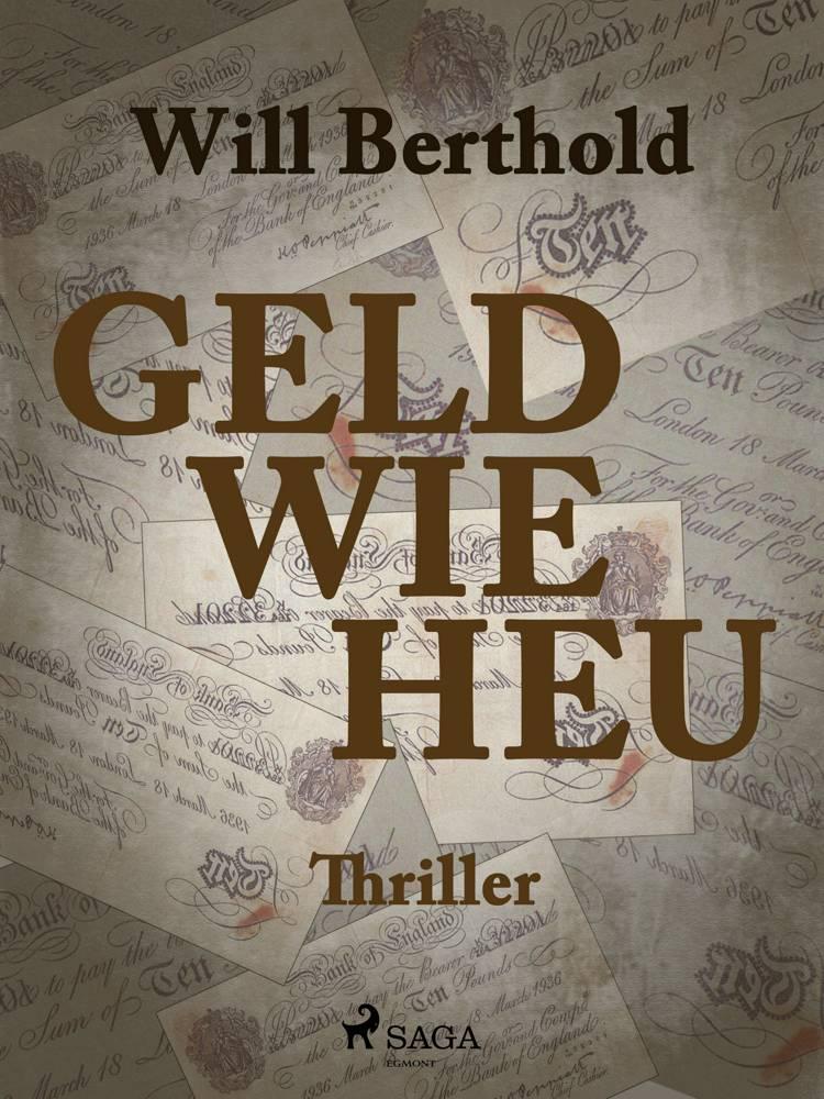Geld wie Heu af Will Berthold