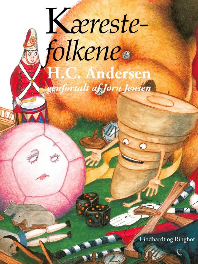 Kærestefolkene (genfortalt) af H.C. Andersen og Jørn Jensen