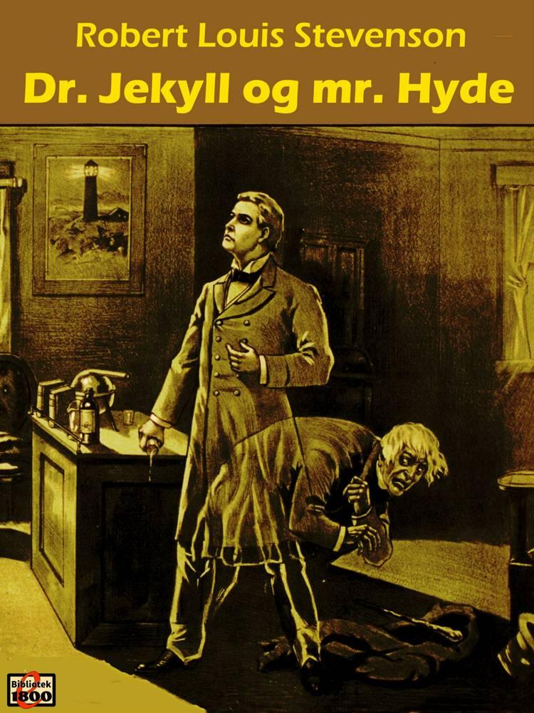 Dr. Jekyll og Mr. Hyde af Robert Louis Stevenson