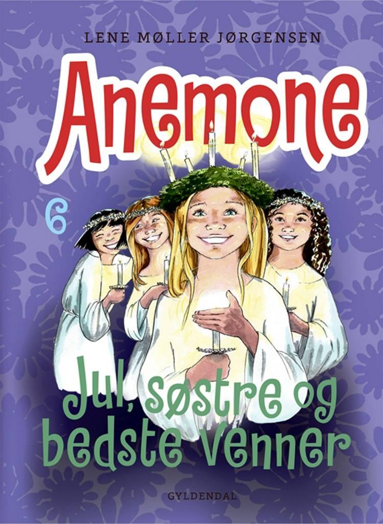 Anemone - Jul, søstre og bedste venner af Lene Møller Jørgensen
