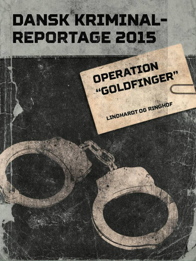 Operation ''Goldfinger''