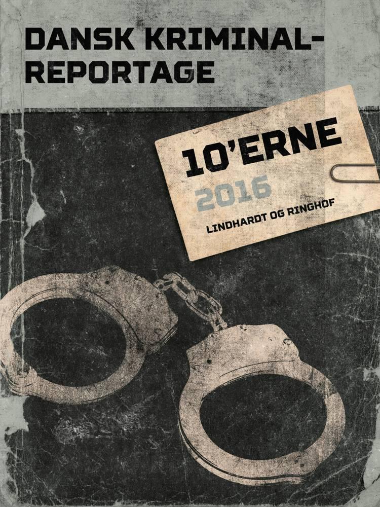 Dansk Kriminalreportage 2016