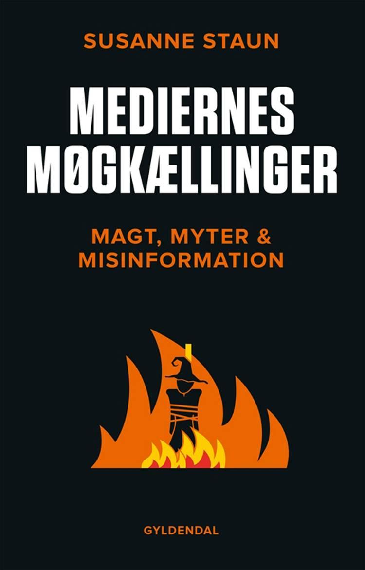 Mediernes møgkællinger af Susanne Staun
