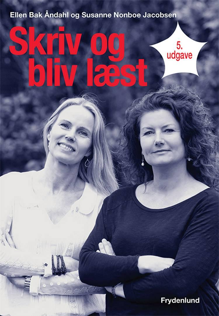 Skriv og bliv læst af Ellen Bak Åndahl og Susanne Nonboe Jacobsen