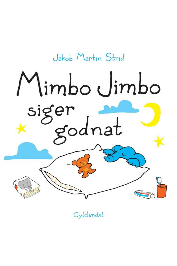 Mimbo Jimbo siger godnat af Jakob Martin Strid
