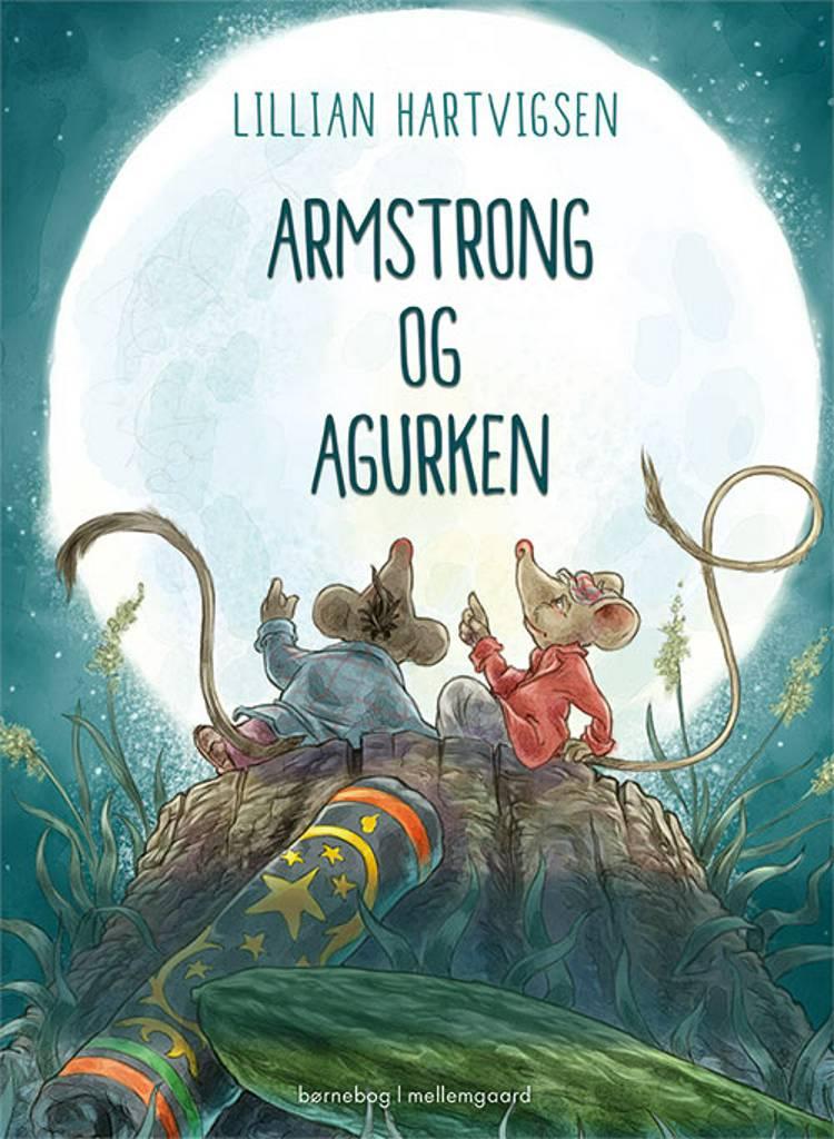 Armstrong og agurken af Lillian Hartvigsen