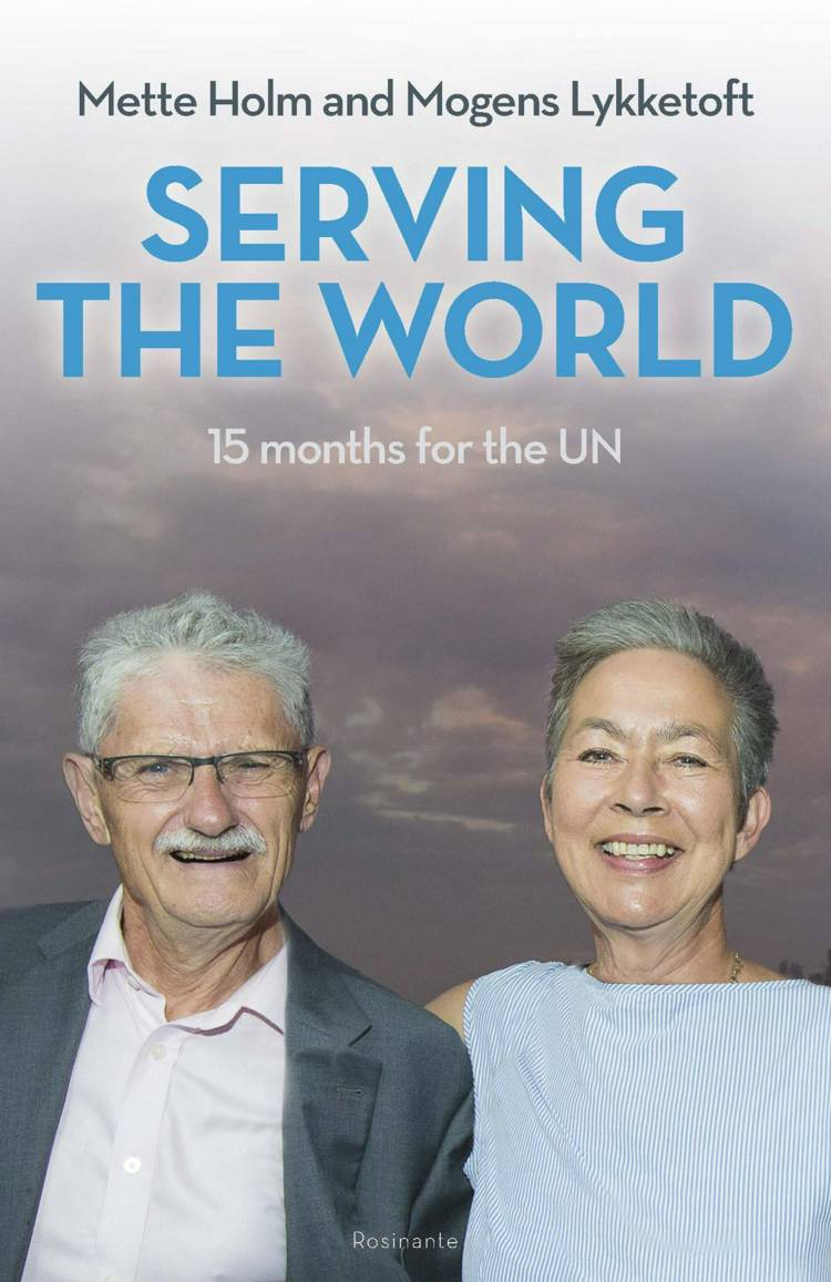 Serving the World af Mette Holm og Mogens Lykketoft