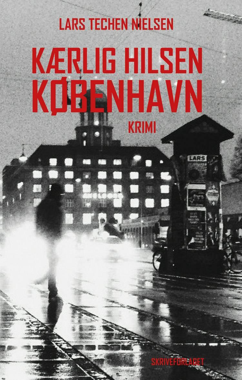 Kærlig hilsen København af Lars Techen Nielsen