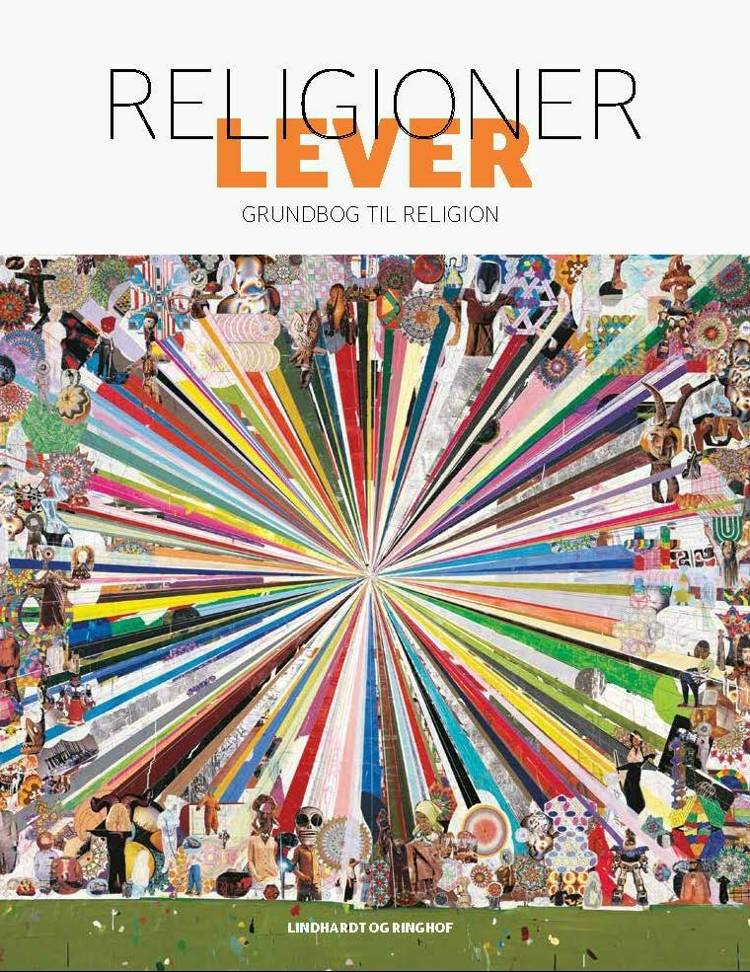 Religioner lever af Stine Ballisager, Anne-Mette Thiel Hansen og Ann-Louise Ljungcrantz m.fl.