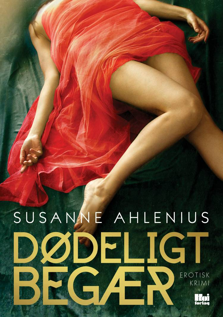 Dødeligt begær af Susanne Ahlenius