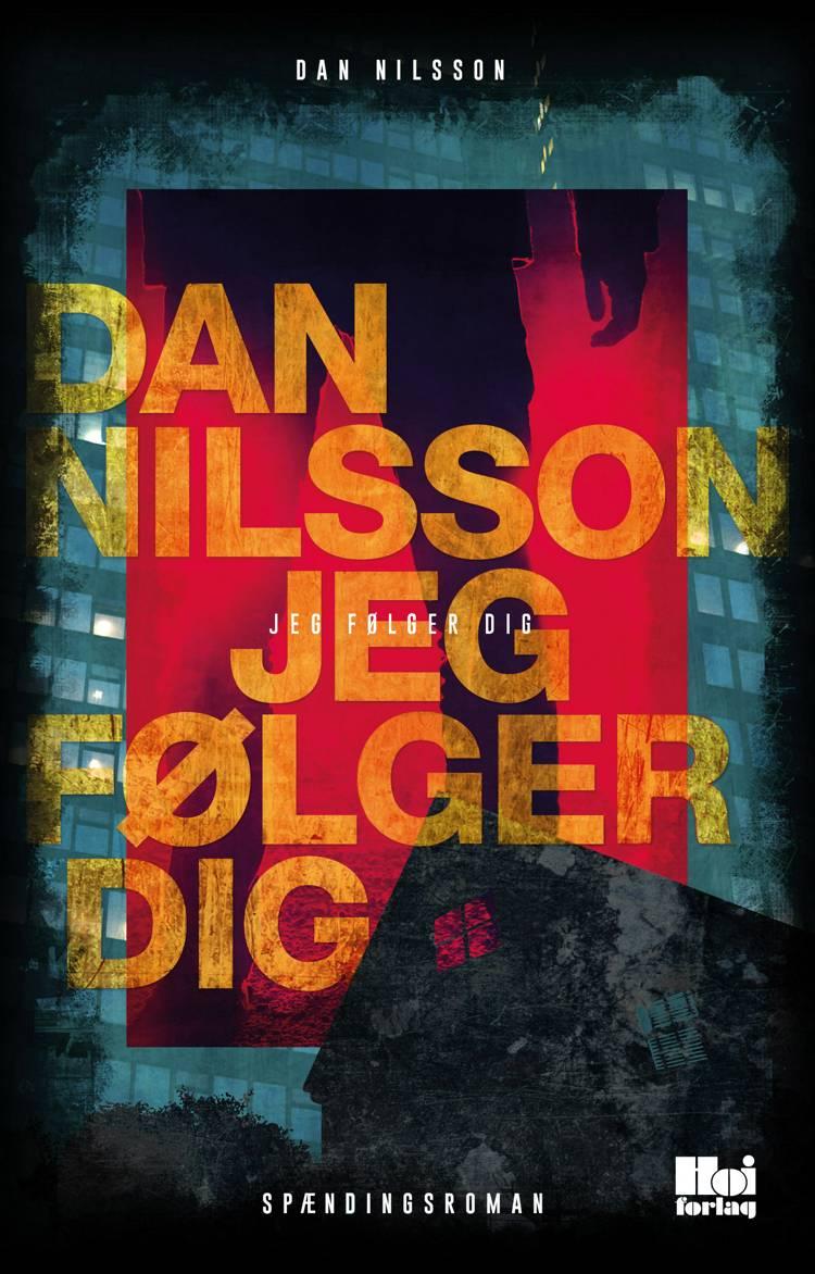 Jeg følger dig af Dan Nilsson