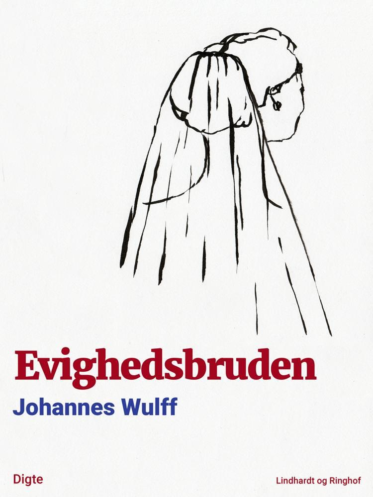 Evighedsbruden af Johannes Wulff