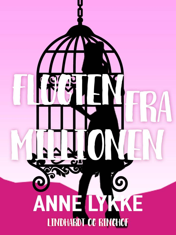 Flugten fra millionen af Anne Lykke