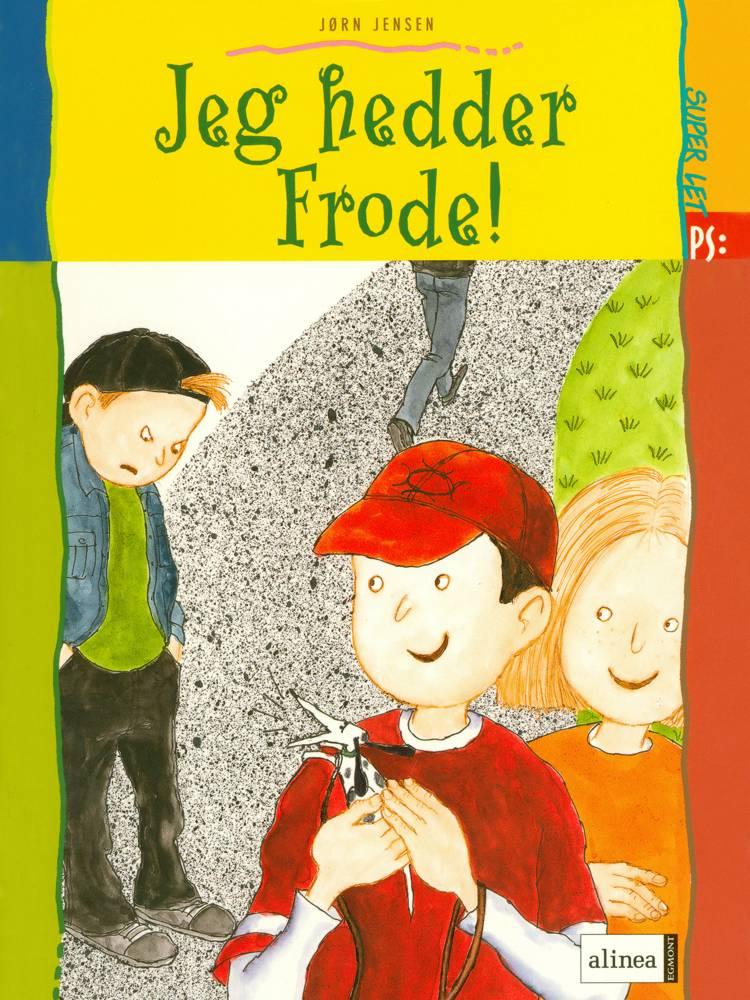 Jeg hedder Frode! af Jørn Jensen