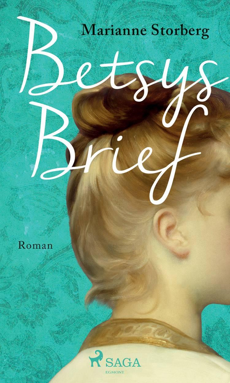 Betsys Brief af Marianne Storberg