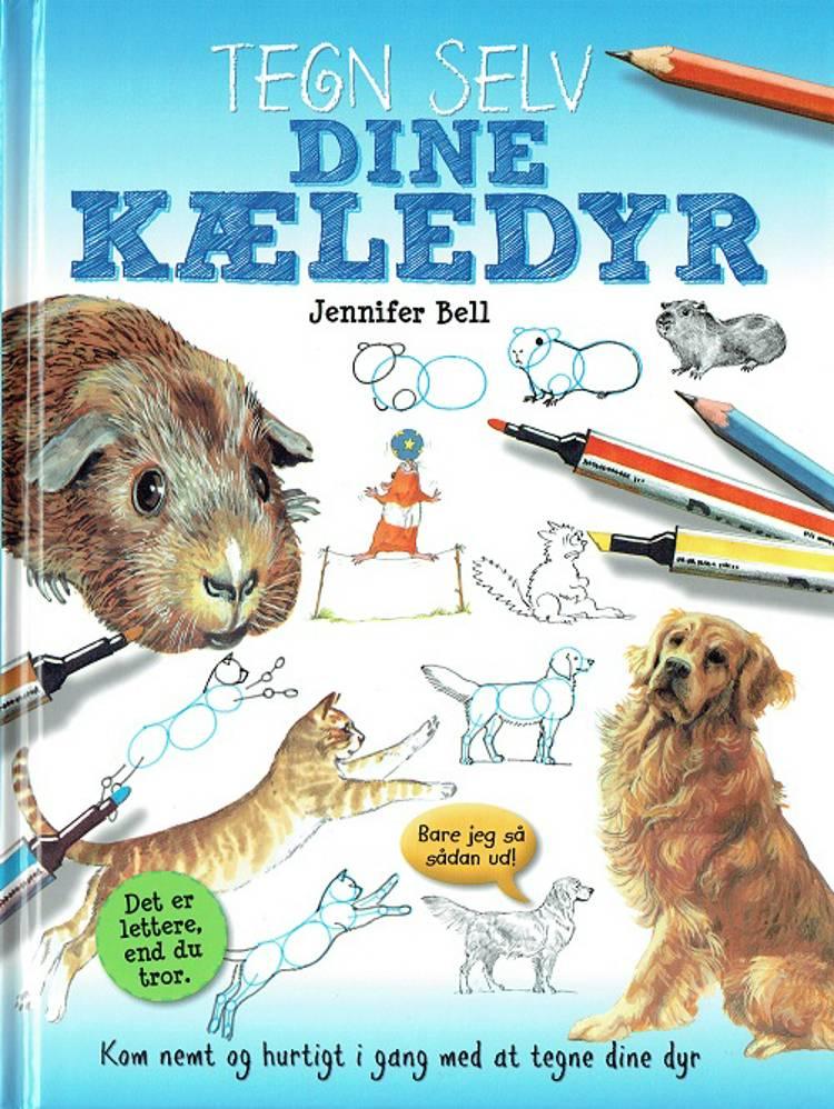 Tegn selv dine kæledyr af Jennifer Bell