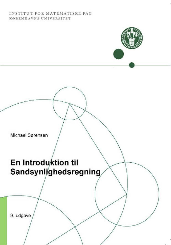 En introduktion til sandsynlighedsregning af Michael Sørensen