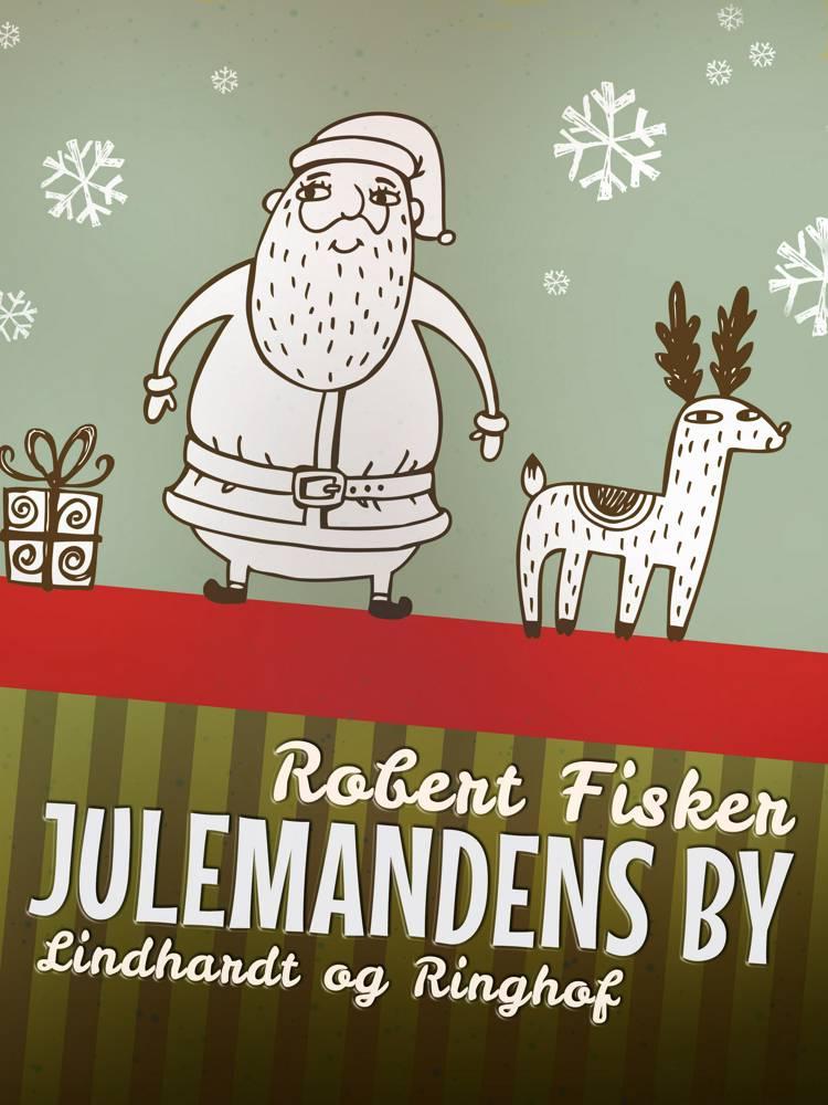 Julemandens by af Robert Fisker