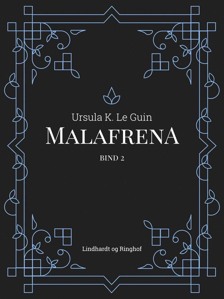 Malafrena bind 2 af Ursula K. Le Guin