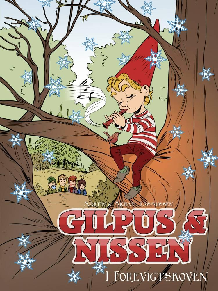 Gilpus & nissen i Forevigtskoven af Michael Rasmussen og Martin Rasmussen