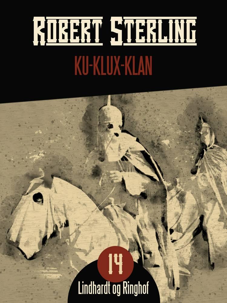 Ku-Klux-Klan af Robert Sterling
