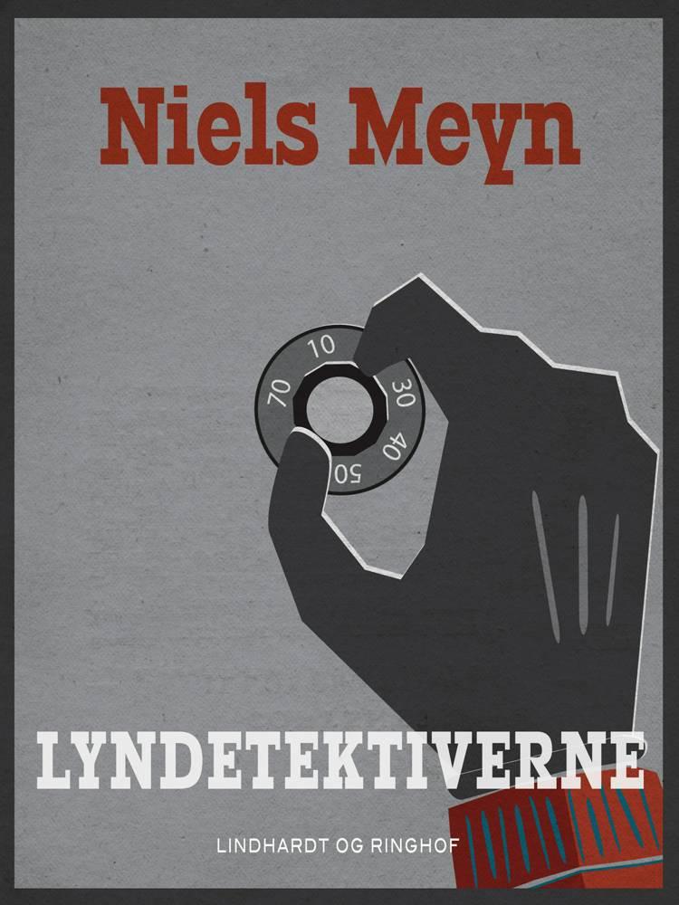 Lyndetektiverne af Niels Meyn