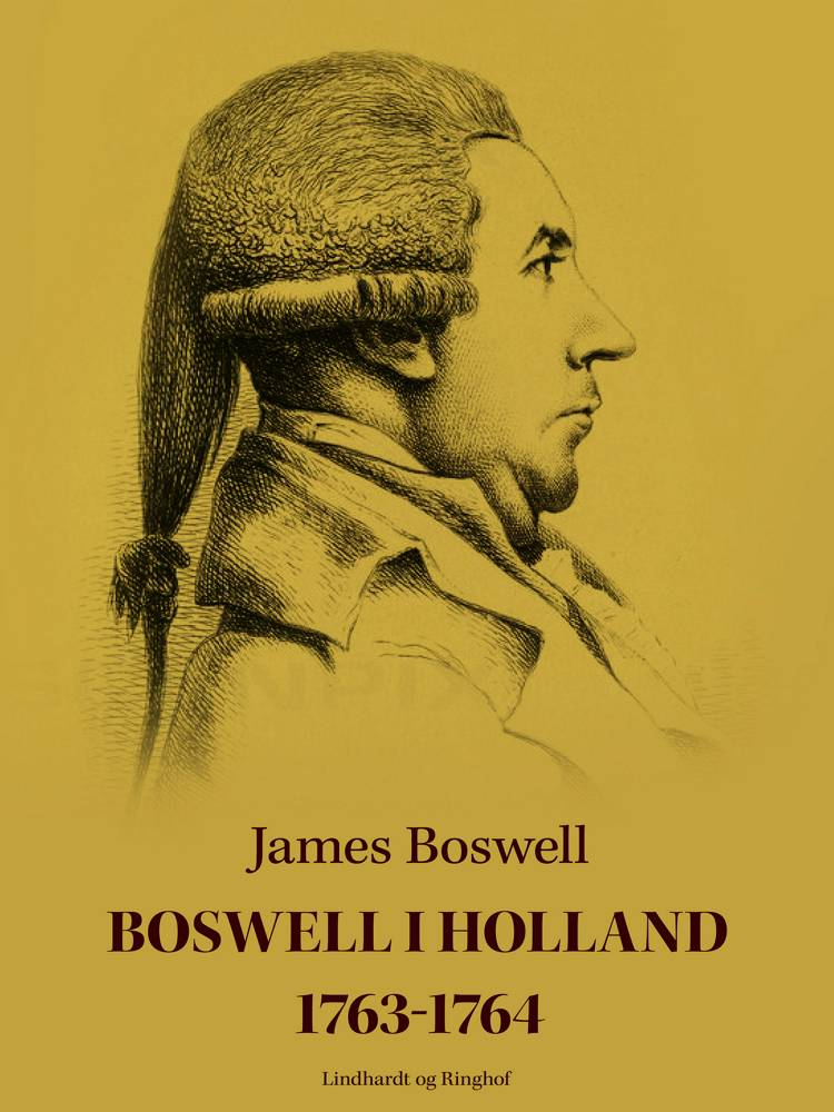 Boswell i Holland 1763-1764 af James Boswell