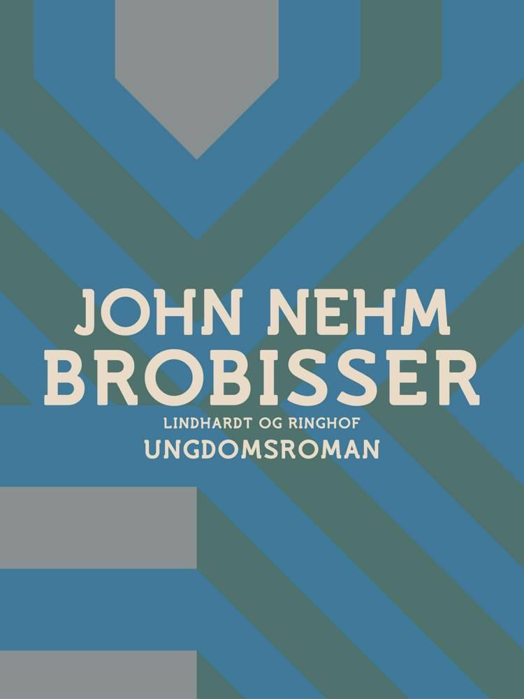 Brobisser af John Nehm