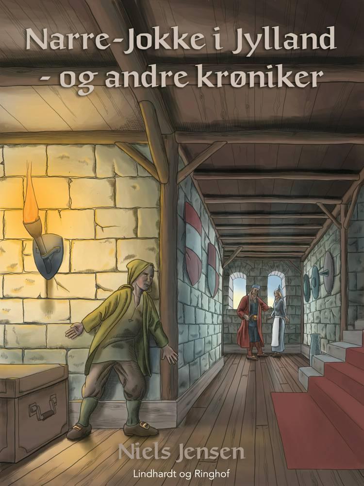 Narre-Jokke i Jylland - og andre krøniker af Niels Jensen