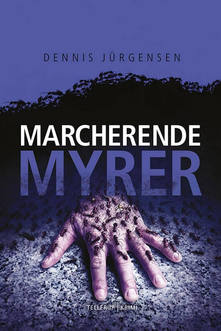 Marcherende Myrer af Dennis Jürgensen