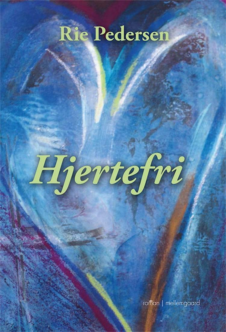 Hjertefri af Rie Pedersen