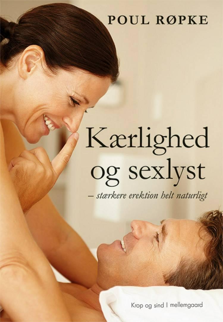 Kærlighed og sexlyst af Poul Røpke