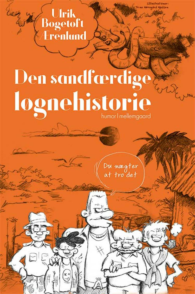 Den sandfærdige løgnehistorie af Ulrik Bogetoft Ærenlund