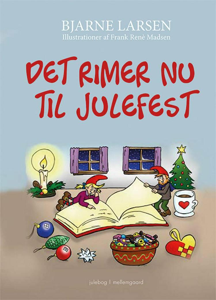 Det rimer nu til julefest af Bjarne Larsen
