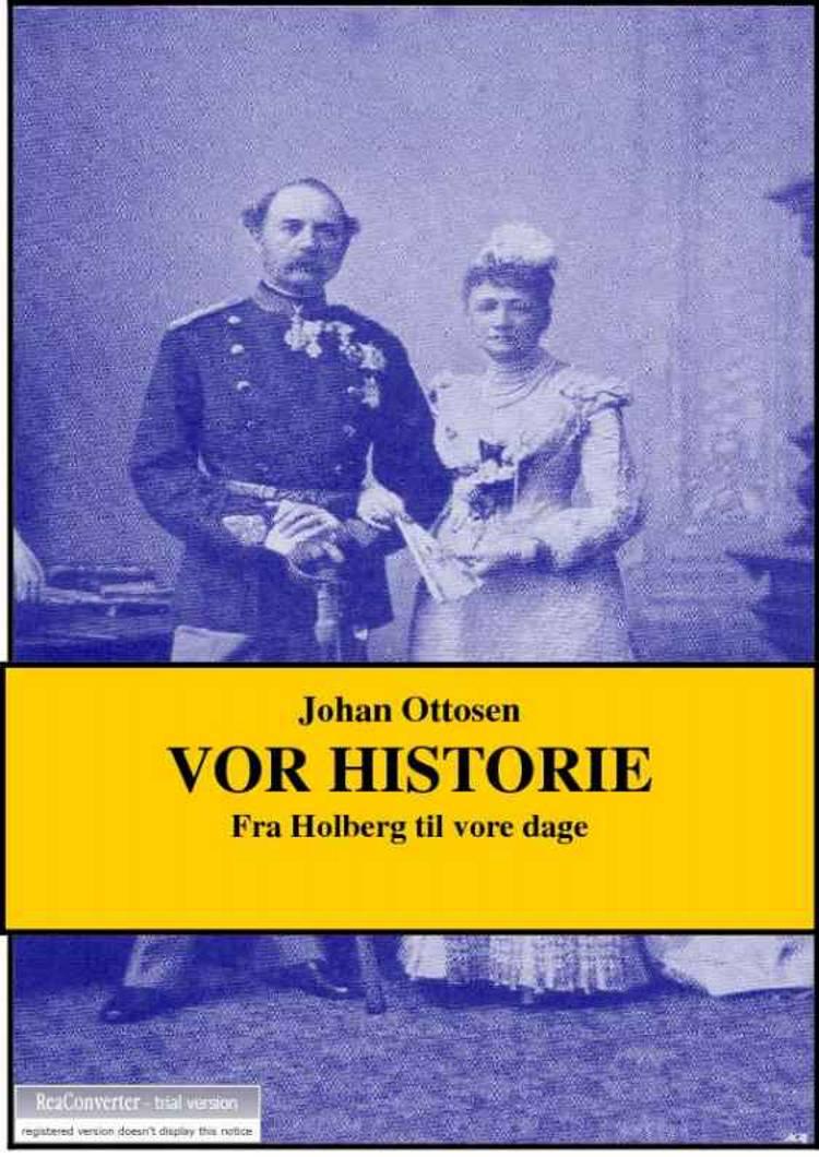 Vor historie af Johan Ottosen