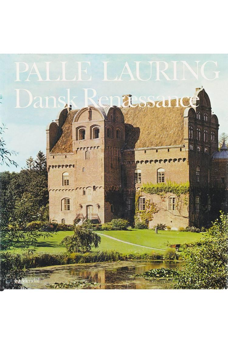 Dansk renæssance af Palle Lauring