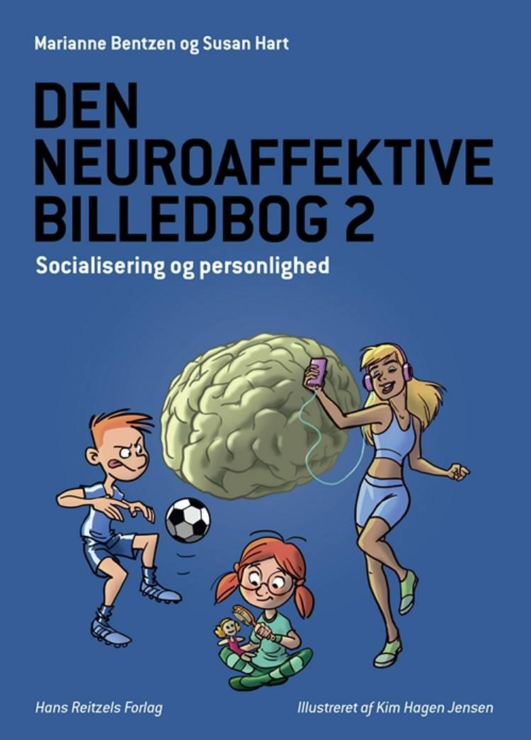 Den neuroaffektive billedbog 2 af Susan Hart og Marianne Bentzen