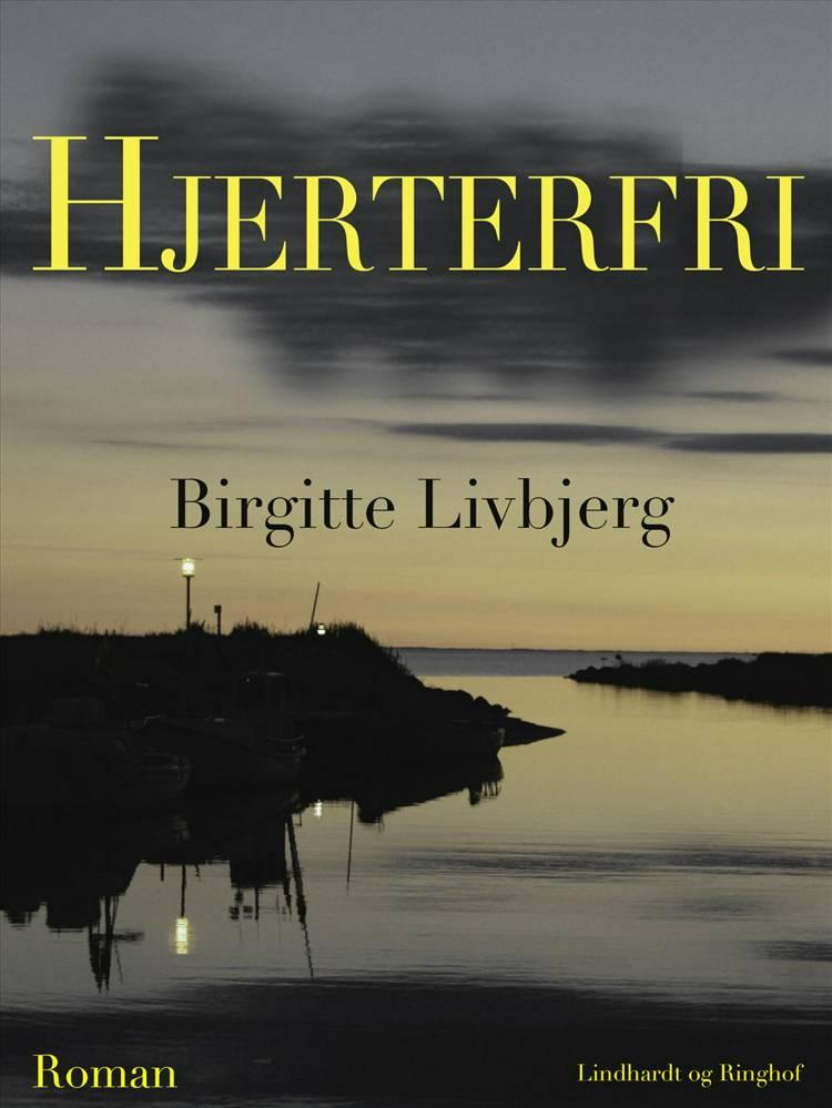 Hjerterfri af Birgitte Livbjerg