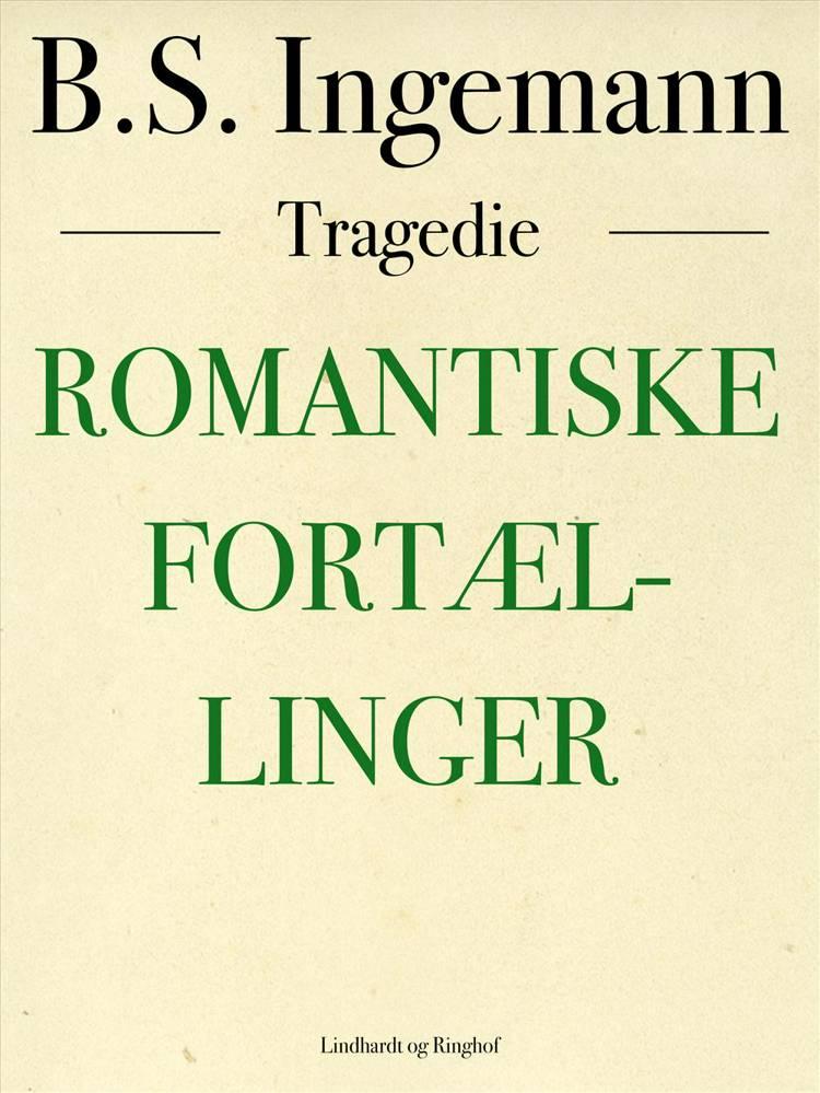 Romantiske fortællinger af B. S. Ingemann