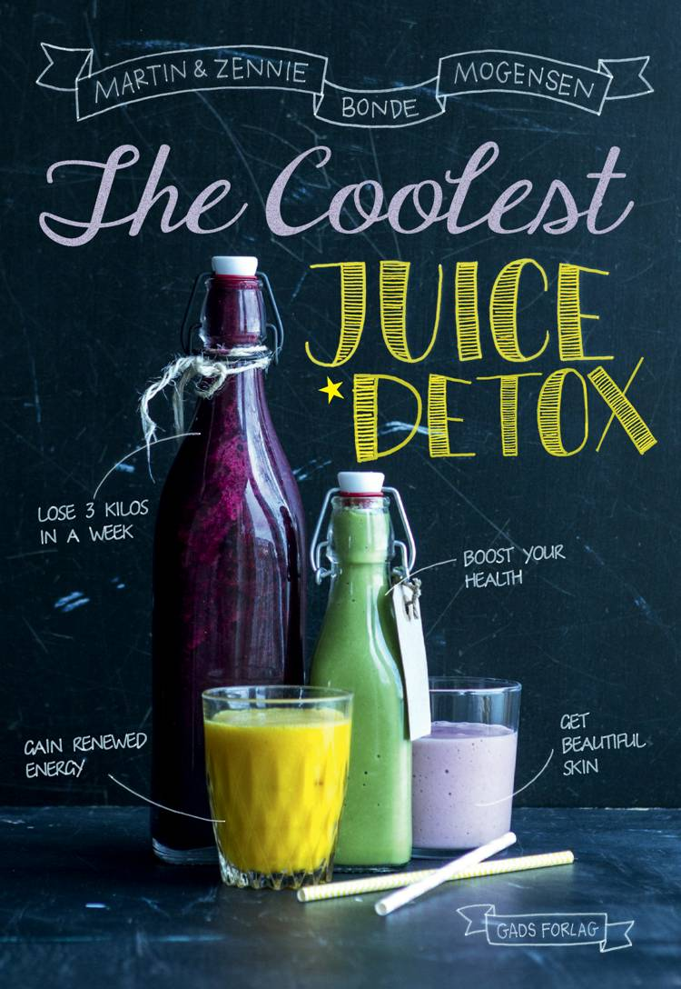 The Coolest Juice Detox af Martin Bonde Mogensen og Zennie Bonde Mogensen