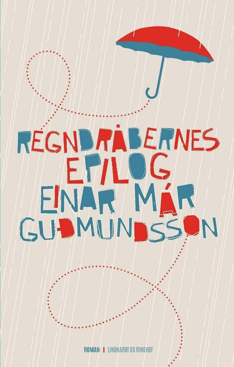 Regndråbernes epilog af Einar Már Guðmundsson